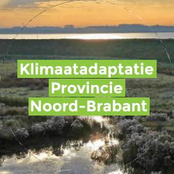 Klimaatadaptatie Provincie Noord-Brabant